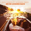 Download Alex Sonata feat. Roxanne Emery - Never Looking Back [A State Of Trance 768] Mp3