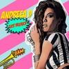 Andreea D - Get Freaky