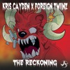 Kris Cayden x Foreign Twiinz - The Reckoning