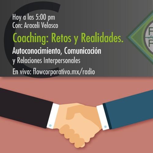 Coaching: Retos y Realidades 017 - Autoconocimiento, Comunicación y Relaciones Interpersonales
