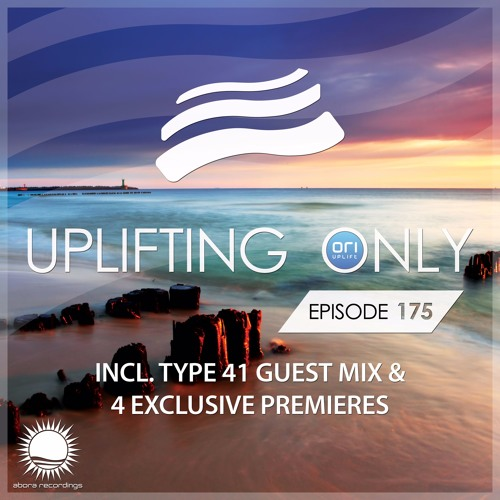 Uplifting Only 175 (June 16, 2016) (incl. Type 41 Guestmix)