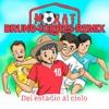 Morat - Del Estadio Al Cielo (Bruno Torres Remix)