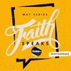 Faith Speaks Part 3  Pastor Jason Lozano - SD