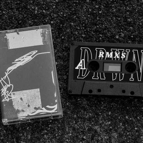 DRWN. - LIMITED RMXS CASSETTE OUT NOW