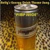 "Nellys Energy Drink Theme Song ""Pimp Juice"""