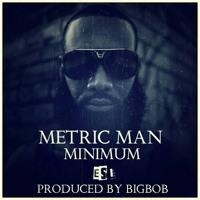 Metric Man - Minimum