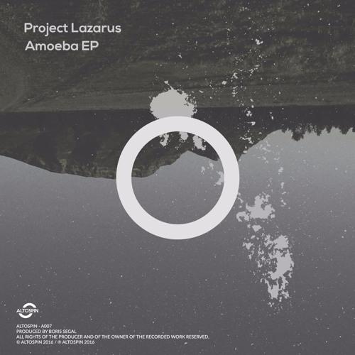 A007: Project Lazarus - Amoeba EP