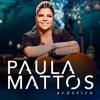 10 Paula Mattos - Que sorte a