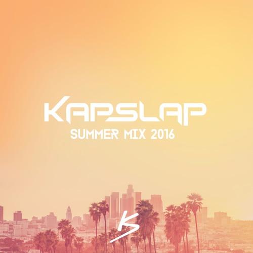 kap slap summer mix 2016