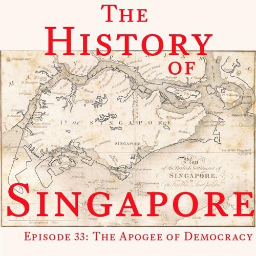 Episode 33: The Apogee of Democracy