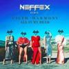 Fifth Harmony - All In My Head (Flex) [Neffex Remix]