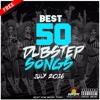 BEST 50 DUBSTEP SONGS OF JUNE 2016