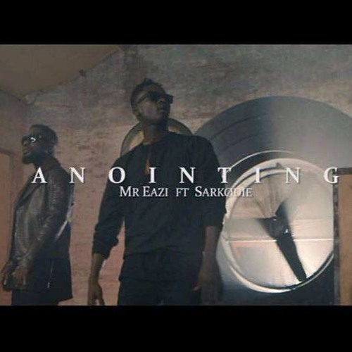 Mr Eazi - Anointing ft. Sarkodie (@MrEazi / @Sarkodie / @KayVisuals)