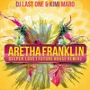Aretha Franklin - Deeper Love Remix (Kimi Maro & Dj Last One Remix)