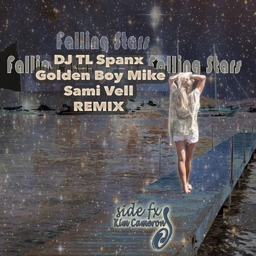 Side FX & Kim Cameron - Falling Stars (DJ TL SPANX, Golden Boy Mike, and Sami Veli Radio Edit)