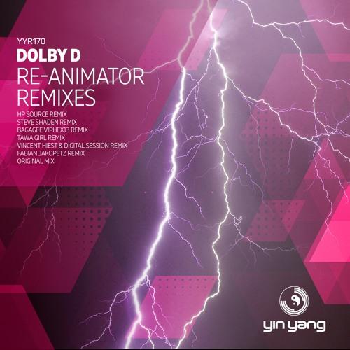 YYR170 : Dolby D - Re-Animator (Fabian Jakopetz Remix)