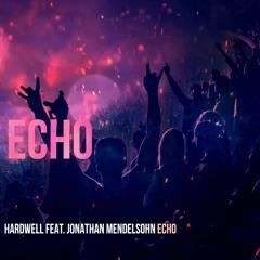 Hardwell Feat. Jonathan Mendelsohn - Echo (Euphorizer Remix)