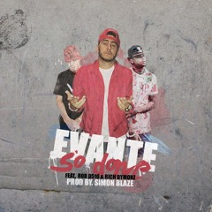 So Done Evante X Rob D 510 (Prod. Simon Blaze)