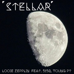 'Stellar' Feat. 5150, Young PT