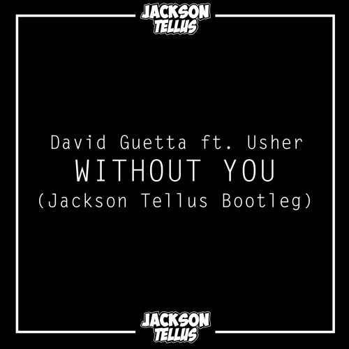 Without you david ft usher mp3 download.