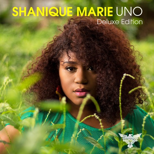 Shanique Marie - Uno (Deluxe Edition)