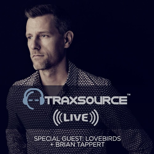 Traxsource LIVE! #71 with Lovebirds
