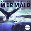 Nathalie De Borah Mermaid (Original Mix) NewHOUSE GROOVES Teaser