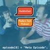 "HacktivCast[0] = ""Meta Episode: Mengapa ada podcast ini"";"