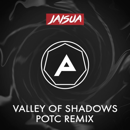 Jaisua - Valley Of Shadows (POTC Remix)