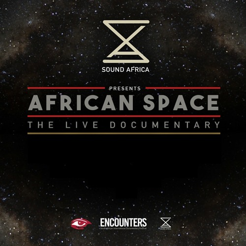 7. SPECIAL: African Space The Live Documentary