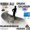 Running Man By Reem Ali  FT. Cruch Calhoun (original Version)
