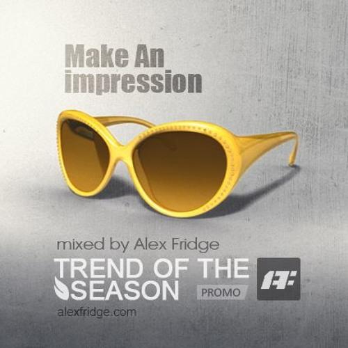 Alex Fridge - Make An Impression (mix)