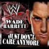WWE Wade Barrett 12th Theme Song - Just Don't Care Anymore