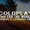 Coldplay - Hymn For The Weekend (BOXINBOX & LIONSIZE Remix)