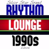 DOWNLOAD Rhythm Lounge Da 90's Edition Silver Star Sound April 2016