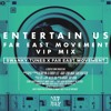 Swanky Tunes & Far East Movement - Entertain Us (Far East Movement VIP Mix)