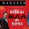 Housefull 3-Pyar Ki Maa Ki Remix-[DjNarvesh]-Click