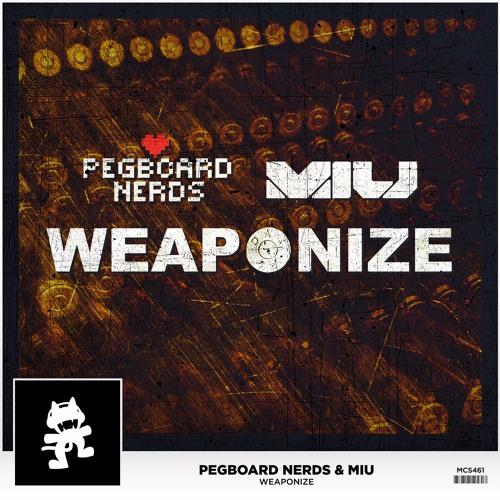 Monstercat Pegboard Nerds & MIU Weaponize soundcloudhot