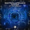 Ravitez & Afrojack - System (ft. MC Ambush)