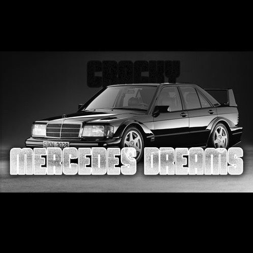 Mercedes Dreams by Cracky Raps | Free Listening on SoundCloud