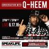 SPEAKLIFE Radio  New Music Friday - Qheem Conversation [Episode 13]