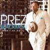 Won't He Do It PERFORMANCE TRACK Prez Blackmon