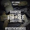 BoogPeso- For Free (Dj Khaled & Drake) Freestyle