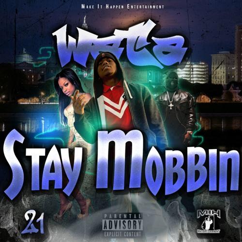 Wata – Stay Mobbin @jhartmih @wata_mc @XcuseMyFrenchx