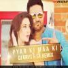 Pyar Ki Maa Ki (Housefull 3) - DJ Grvs & SK Remix