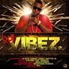 BDJ - VIBEZ (Produced By Daddy Jones)