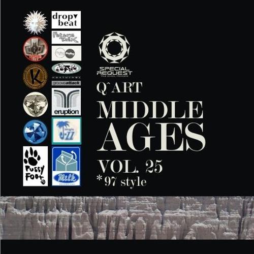 DJ Q^ART - Middle Ages ('97 Style) Vol. 25