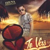 Download Ozuna- Te Vas 2.5 Prod By Nan2 El Maestro De Las Melodias Mp3
