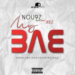 NOU9Z - MAH BAE FT. JEEZ (AUDIO)