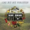 Gone But Not Forgoten Mix - WGL Vol. 4